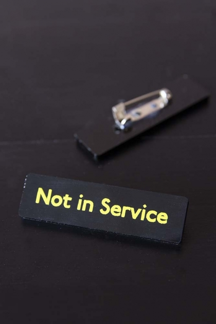 Not In Service Bus Pin Badge