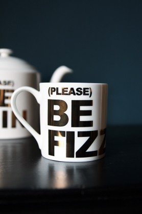 Please Be Fizz Bone China Mug