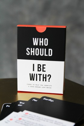 Who Should I Be With?