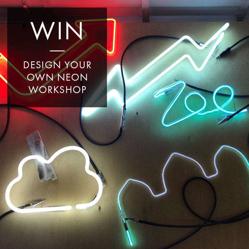 WIN: DESIGN YOUR OWN NEON WORKSHOP