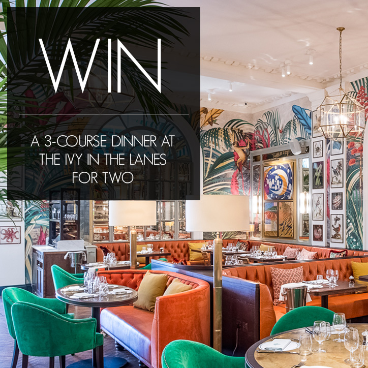 WIN: A 3-COURSE DINNER AT THE IVY IN THE LANES FOR TWO