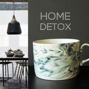 #RSGCREATIVE: 5 TOP TIPS TO DETOX YOUR HOME