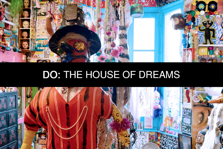 DO House of dreams