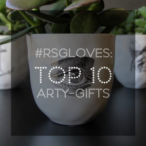 #RSGCREATIVE: TOP 10 GIFTS FOR THE ARTY-TYPE IN YOUR LIFE