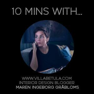 #10MINSWITH: MAREN INGEBORG GRABLOMST