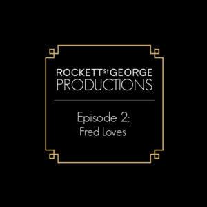 #RSGSTYLE: EPISODE 2 - FRED LOVES