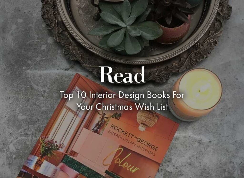 top 10 interior design books to read on the rockett st george november 2019 hot list