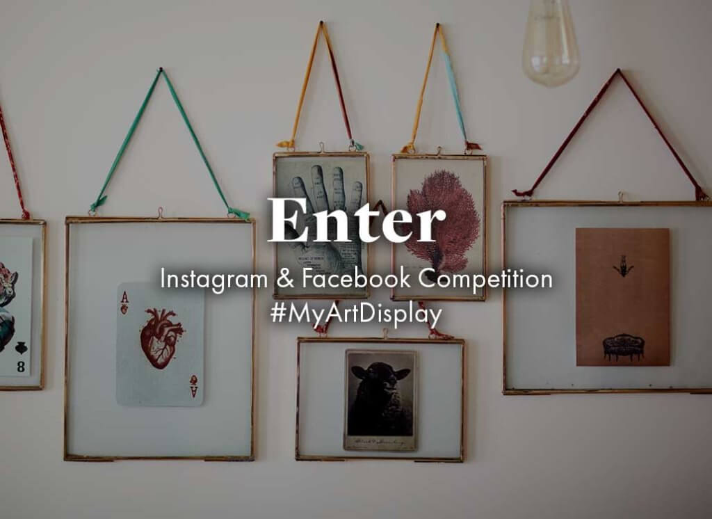 image of art prints with the words - Enter: Instagram & Facebook Competition #MyArtDisplay