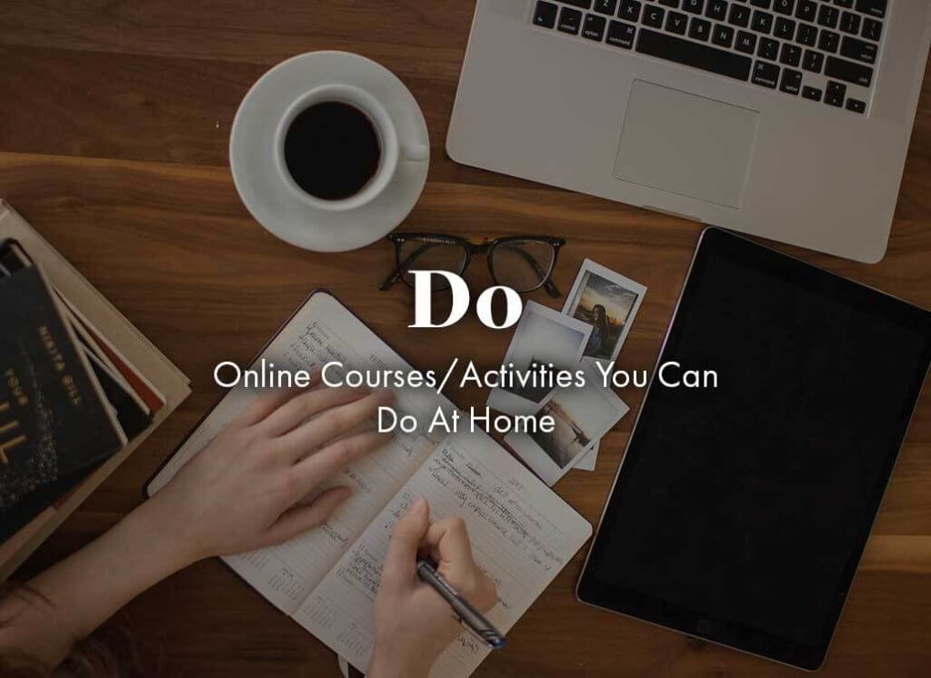 Do: online courses that you can do at home