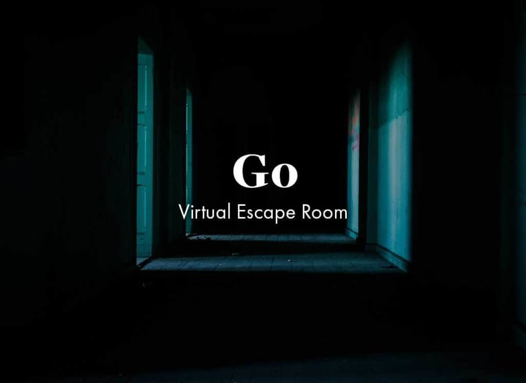 go: virtual escape rooms