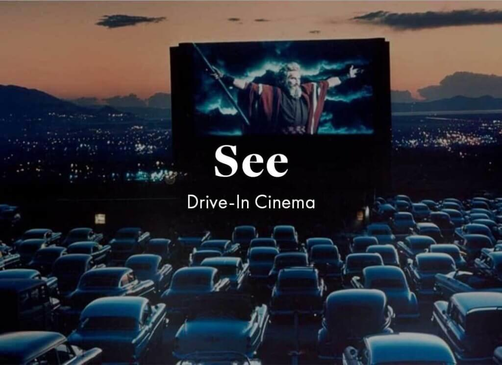 see: drive in cinema whilst maintaining social distancing.
