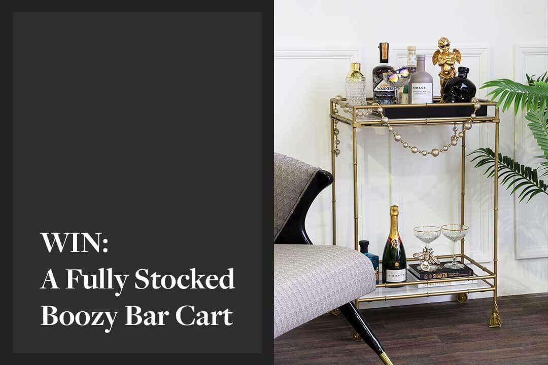 Image with black text - Win A Fully Stocked Bar Cart with image of a drinks trolley