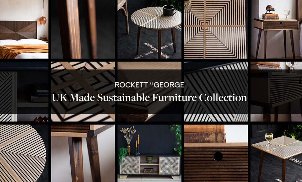 Collage moodboard of sustainable furniture with the words - Rockett St George UK Made Sustainable Furniture Collection