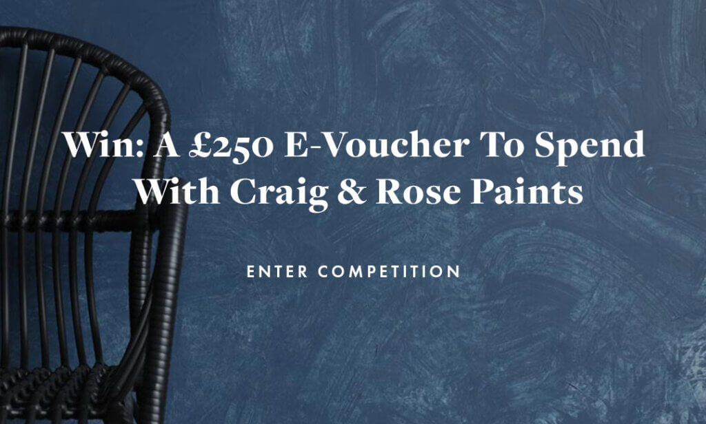 Text on blue paint image - Win: £250 e-voucher to spend with Craig & Rose Paints